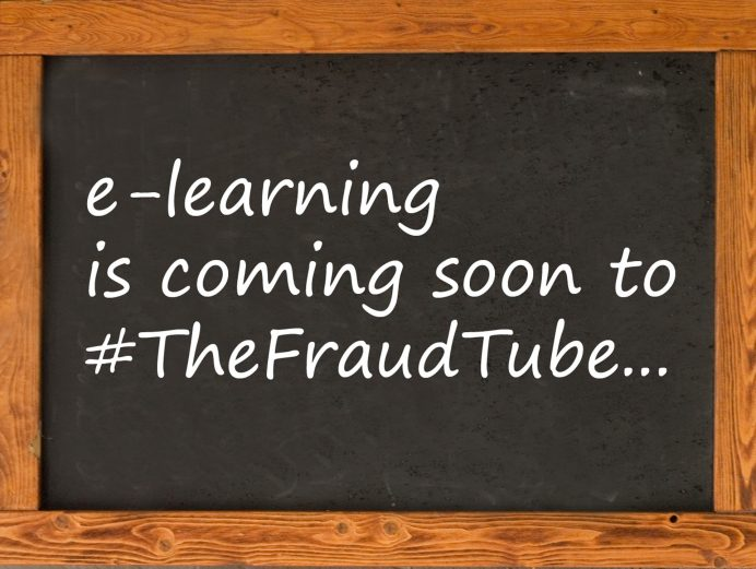 e-learning is Coming Soon to #TheFraudTube…
